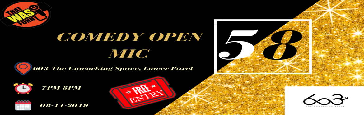 Book Online Tickets for Comedy Open MIc-58 (Free Entry), Mumbai. A Comedy Open Mic evening with some of the best comics from Mumbai with super funny jokes! At an uber cool coworking space in Lower Parel.