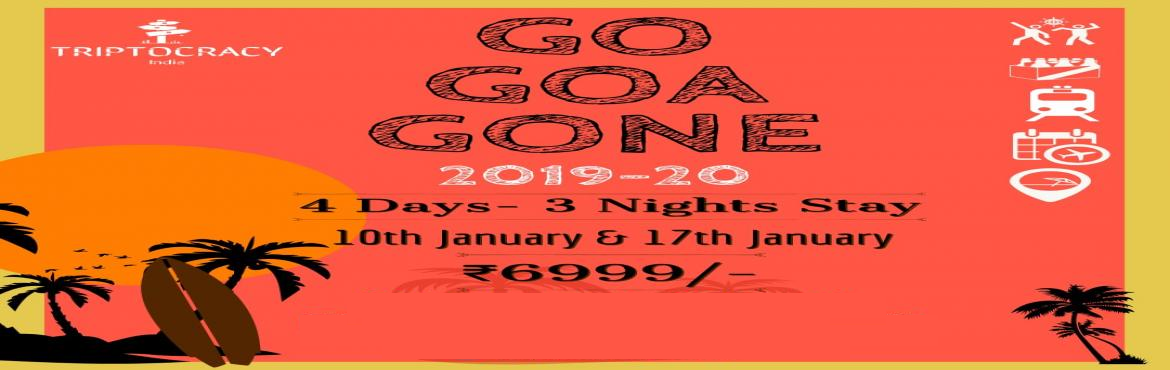 Book Online Tickets for GO GOA GONE, DELHI. JOIN US ON YOUR DREAM TRIP TO GOA. ARE YOU A BACHELOR? COME JOIN US THEN!BEST PRICES AND PACKAGES AVAILABLE, CELEBRATE YOUR NEW YEAR IN GOA