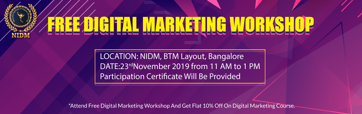 Book Online Tickets for Free workshop Session On Digital Marketi, Bengaluru. Free workshop Session On Digital Marketing - NIDM-National Institute of Digital Marketing.Join us on Saturday, 23th November to explore the changing role of marketing in an increasingly competitive marketplace and some key marketing trends in 2019.Fr