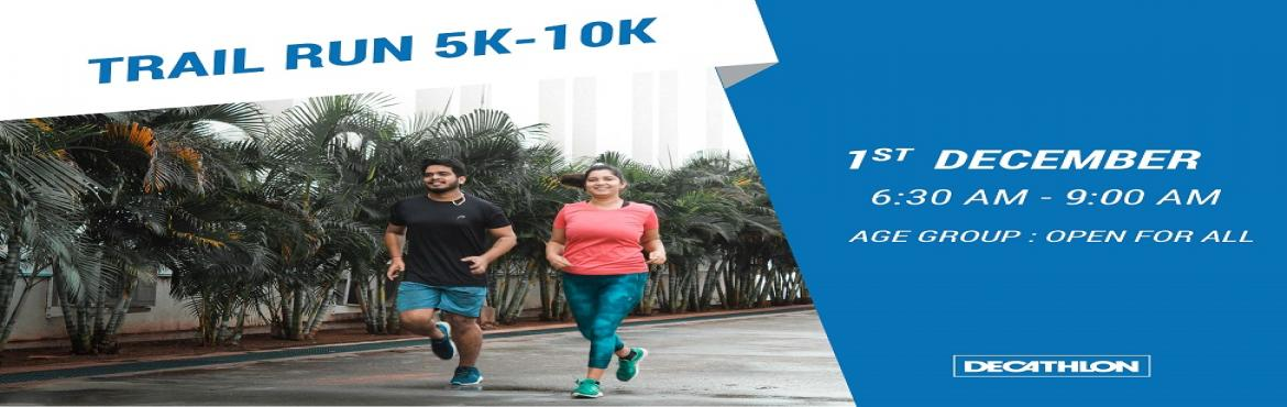 Book Online Tickets for TRAIL RUN 5K-10K , Hyderabad. Join Us on Decathlon Shamshabad for Trial Run 5KM - 10KM on 1st September 2019, We Invite you all who have a passion for Running and meeting new friends. Will Be Providing One T-shirt, Breakfast & Medal at the venue Decathlon Shamshabad. Reportin