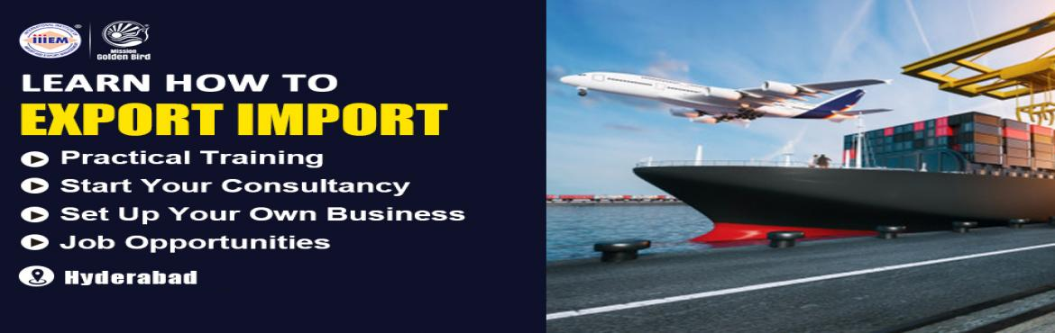 Book Online Tickets for Start and Set up Your Own Import and Exp, Hyderabad. Suitable For -1. Any Graduate / MBA student willing to become Exporter / Importer. 2. Businessmen having their own shop/ factory/products Or willing to Export their own Products.3. Anyone willing to work in Export / I