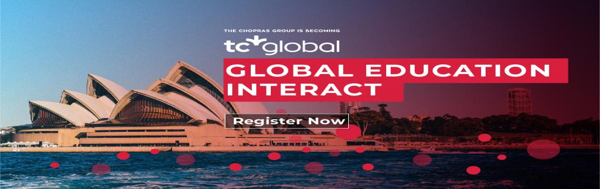 Book Online Tickets for Global Education Fair - 2019 - The Chopr, Kolkata. Give wings to your dreams of pursuing a Global Education at the Global Education Interact (GEI), the biggest global education fair 2019 brought to you by TC Global. Which country? Which university? Which course? and more questions that you have will