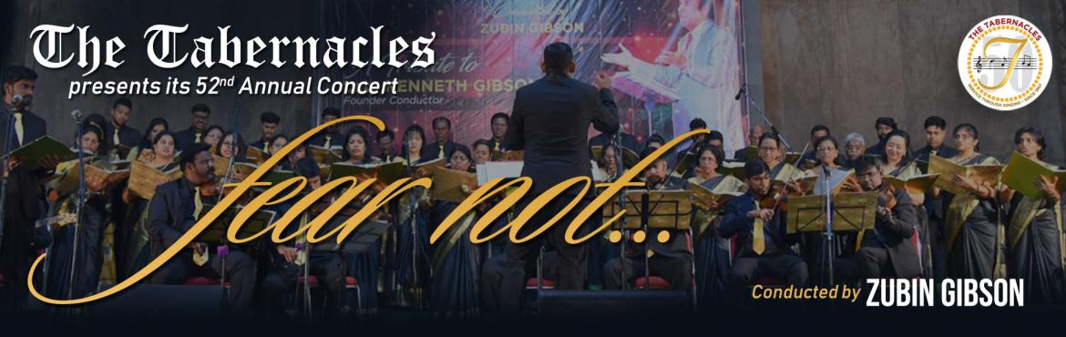Book Online Tickets for |Fear Not..|The Tabernacles Choir Presen, Secunderab. The Tabernacles Choir from Hyderabad will present its 52nd Annual Christmas Concert on 7th December 2019 at Harihara Kala Bhavan, Patny X Roads, Secunderabad at 6:45 pm IST. We cordially Invite all you for an evening of Christmas Carols, and few West