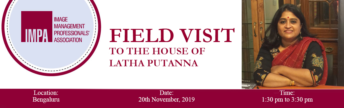Book Online Tickets for Field Visit  to The House of Latha Putan, Bengaluru. ABOUT THE EXPERTS  Latha Putanna is a leading fashion designer with over 27 years of experience, is a winner of a host of awards and has featured in many magazines such as Vogue, Grazia, Femina, etc.Frequently featured in Bangalore Times and ot