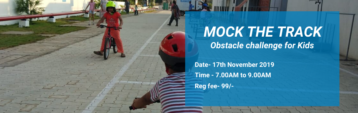 Book Online Tickets for MOCK THE TRACK, Thane. Mock the track Age category - 3 to 5 years - 6 to 8years - 9 to 12 years