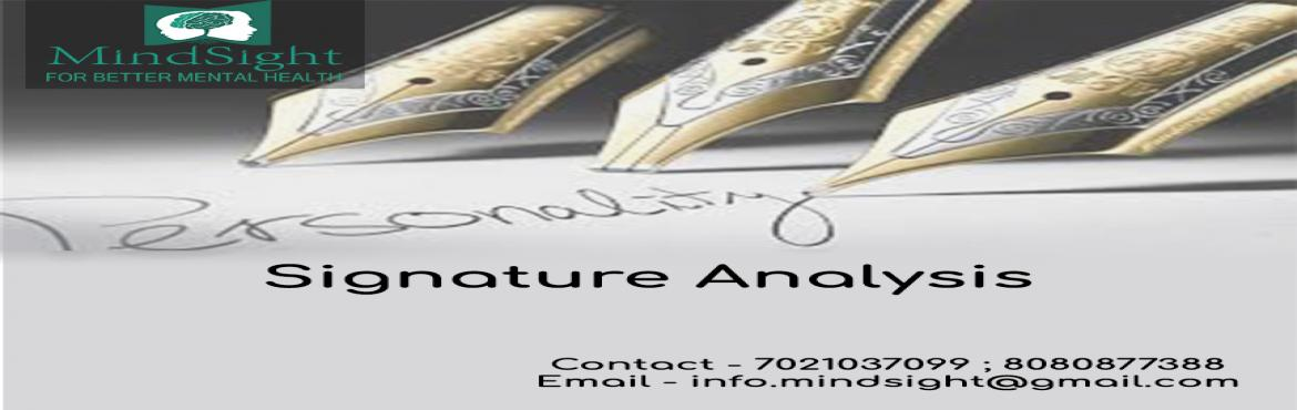 Book Online Tickets for Mindsight- Signature analysis, Mumbai. This workshop encompasses the techniques that help therapists discern various personality traits behind the strokes, shapes, sizes, and letters in people's signatures. The signature analysis workshop at Mindsight Clinic, Malad is prepared to eq