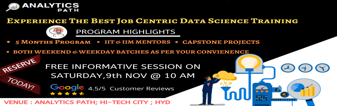 Book Online Tickets for Book Your Seat For Data Science Interact, Hyderabad. Book Your Seat For Data Science Interactive Session To Accelerate Your Analytics Career In 2019-By Analytics Path On Sat,9th Nov @ 10 AM ,Hyderabad About The Interactive Session: The evolution of data science has given huge scope for the organization