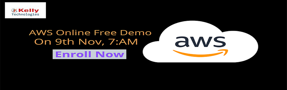 Book Online Tickets for Free AWS Online Demo  , Hyderabad. Ensure On Building the Best Set Of Career Knowledge On AWS By Attending For Kelly Technologies Free AWS Demo On 9th Nov, 7 AM 2019. Grab The Best Set Of Career Knowledge Of AWS By Enrolling For Kelly Technologies Free AWS Demo Session On 9th No
