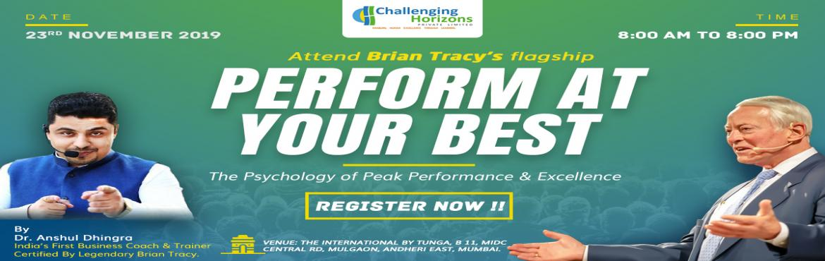 Book Online Tickets for Inviting Business Professionals for Bria, Mumbai. We at Challenging Horizon (India\'s leading leadership development and training organization) are launching Brian Tracy\'s Flagship Program \