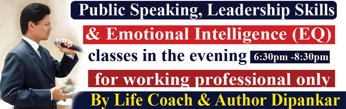 Book Online Tickets for Public Speaking, Leadership Skills and E, Hyderabad. The most effective professional development classes in the evening to become successful professional by developing Public Speaking, Leadership Skills and Emotional Intelligence for Anger Management and Stress Management. Our program is for worki