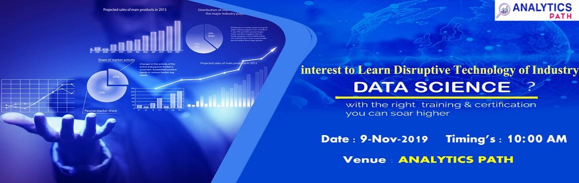 Book Online Tickets for Data Science Free Interactive Session Wi, Hyderabad. Data Science Free Interactive Session With IIT & IIM Experts On 9th Nov @ 10 AM By Analytics Path. Reserve You Seat. About The Interactive Session: Data Science is among the most widely used business analytics software development application. To