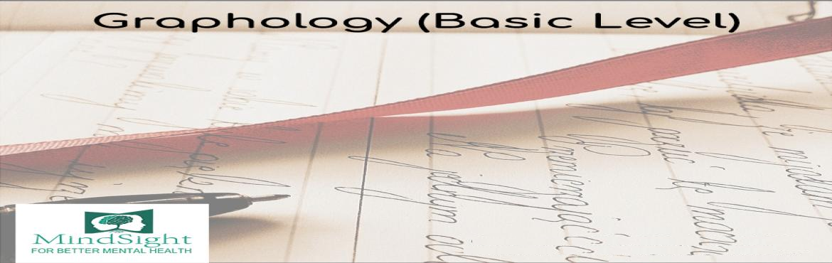 Book Online Tickets for Mindsight - Graphology Basic, Mumbai. Graphology involves the various techniques developed over time that can peer into a subject's mind by analyzing their penmanship. A few handwritten lines can be used to reach several conclusions about a subject, including factors like aggressio