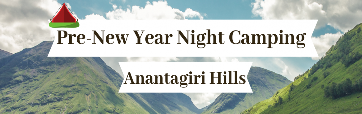 Book Online Tickets for Ananthagiri hills New Year Pre Party and, Vikarabad. This new year, don\'t let these winter blues depress you. Trek in wilderness, enjoy breathtaking sun sets, soothing music, barbecue nights, star gazing right in the back lane of Hyderabad on the picturesque Ananthagiri hills. Book now and pack your b