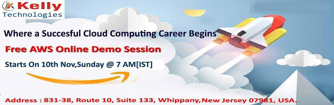 """Book Online Tickets for Get Enrolled Now For Our Kelly Technolog, Newark. Start Building Your AWS Career Profession By Attending For The Free AWS Demo On """"Careers At Kelly Technologies"""" On 10th Nov 2019 @ 7 AM (IST) About The Demo: Kelly Technologies is conducting a Free Online Demo On AWS to provide effective"""