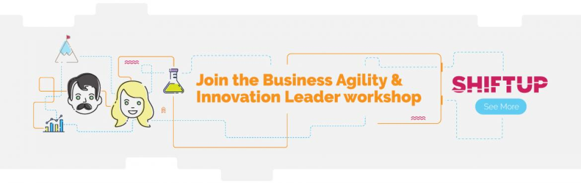 Book Online Tickets for Shiftup Business Agility  Innovation Lea, Hyderabad. Shifting up the Innovation Funnel Most companies are expected to screw up and die within the next two decades. They will be replaced by a new generation of disruptive startups and scaleups except for the organizations that learn how to disrupt themse
