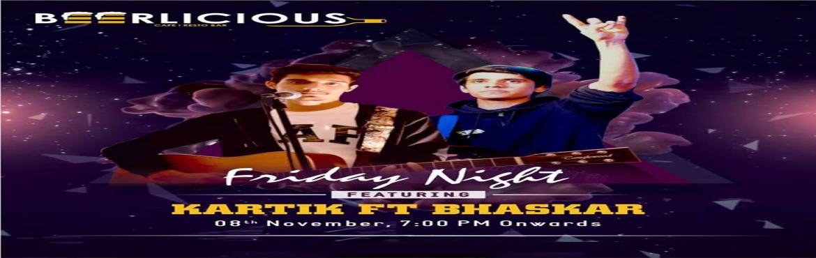 Book Online Tickets for LIVE MUSIC PERFORMANCE BY KARTIK BHASKAR, Jaipur. Get ready for an acoustic Friday night with some appeasing live music at Beerlicious that will get you humming for a long time.Featuring Kartik Ft Bhaskar