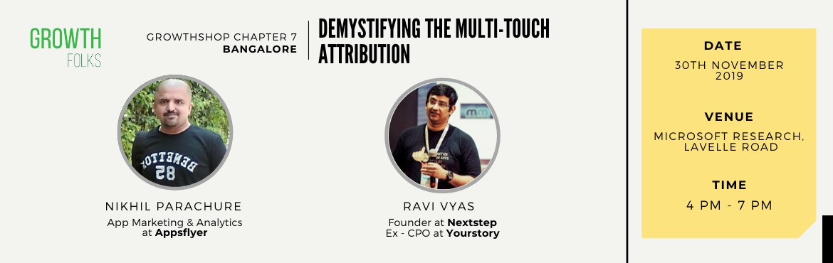 Book Online Tickets for Demystifying Multi - Touch Attribution, Bengaluru. Web and Mobile analytics is a must-have skill for any digital marketer. Measuring the impact of every initiative helps one get better with time. In this session, we discuss the basics of tracking and how it has evolved over time. Learn how tracking a