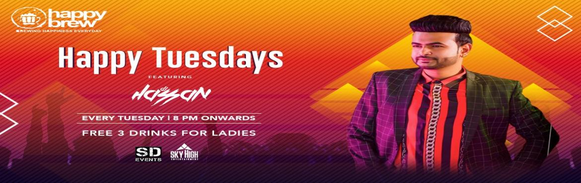 Book Online Tickets for Happy Tuesday @ Happy Brew (Koramangala), Bengaluru. Happy Tuesday With Free Drinks To All The Ladies.. 12th November 8pm Onwards .. At : Happy Brew (Koramangala) Ft DJHASSAN.. Couples & Ladies Free Entry On Ticket Before 9:30pm Free Beer To All Ladies On Ticket .. Stag Male Anytime Cov