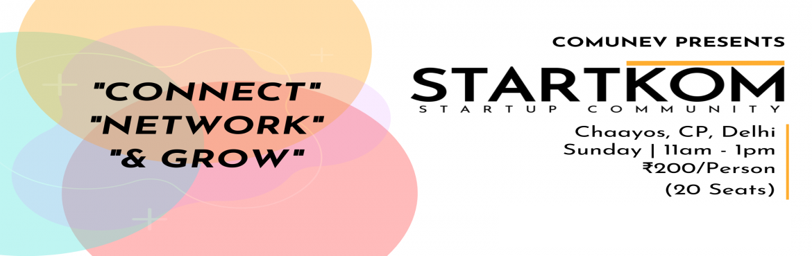 Book Online Tickets for Startkom - Startup Networking , New Delhi. Startkom is a startup community that organizes startup events in Delhi every weekend.Are you:  An Entrepreneur? Business Person? Startup Consultant? Corporate Professional? Mentor? Investor? Student?  Then this is the right place for you. Connect wit
