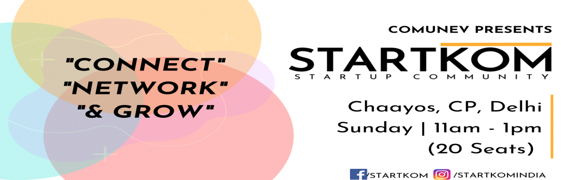 Book Online Tickets for Startkom Gurugram - Startup Networking, Gurugram. Startkom is a startup community that organizes startup events in Delhi-NCR every weekend Are you:  An Entrepreneur? Business Person? Startup Consultant? Corporate Professional? Mentor? Investor? Student?  Then this is the right place for you. Connect
