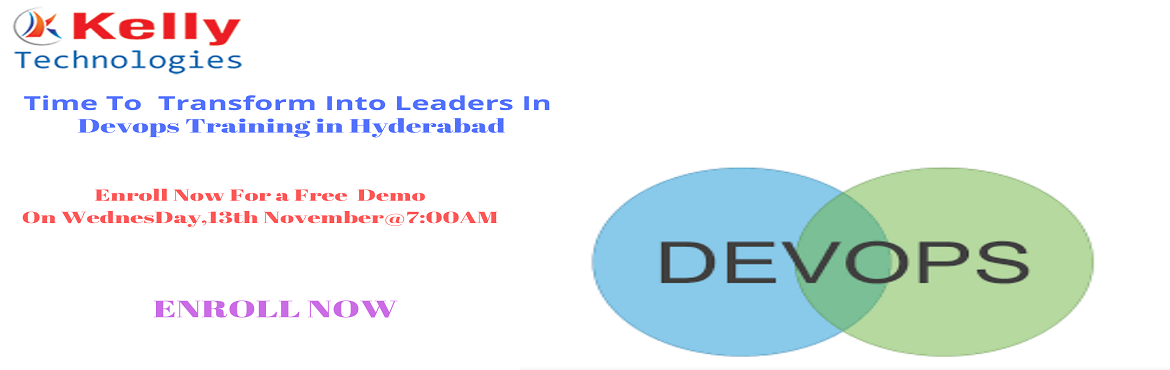 Book Online Tickets for Attend Free DevOps Training Demo At Kell, Hyderabad. Attend Free Demo On DevOps Training & Begin Your Career Journey In DevOps To Perfection- By Kelly Technologies On Wednesday, 13th nov@7AM, In, Hyd About The Demo- Kelly Technologies DevOps Training: DevOps is one such professional career field wh
