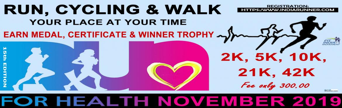 Book Online Tickets for Run For Health, India. Run For Health India Virtual Running/Walking November Challenge 2019 Run/Walk/Cycling Anywhere…Anytime…Anyone…   PAY only 300 to Get Medal/Certificate/Trophy and FREE T-shirt (Who Purchased Quarter Challenge Ticket) October