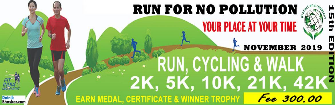 Book Online Tickets for Run/Cycling/walk For No Pollution, India.  Run/Cycling/Walk For No Pollution  India Virtual Running/Walking November Challenge 2019 Run/Walk/Cycling Anywhere…Anytime…Anyone…   PAY only 300 to Get Medal/Certificate/Trophy and FREE T-shirt (Who Purchased