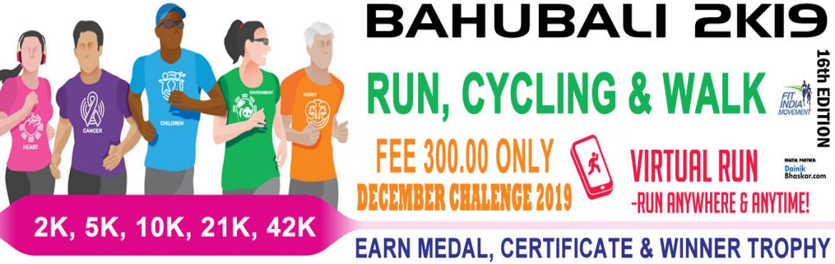 Book Online Tickets for Bahubali 2K19 : Run/Cycling/Walk Challen, India. Bahubali 2K19 India Virtual Running/Walking December Challenge 2019 Run/Walk/Cycling Anywhere…Anytime…Anyone…    PAY only 300 to Get Medal/Certificate/Trophy and FREE T-shirt (Who Purchased Quarter Challenge Ticket) Oct