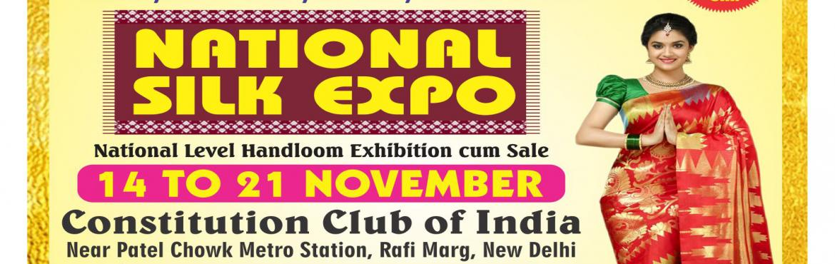 Book Online Tickets for National Silk Expo, New Delhi. As winter wedding bells chime this season for you or your loved ones, it's time for you to get decked up with ravishing Indian silk. So, before you finalize your list of what to buy and what not while making the wedding plans do not forge