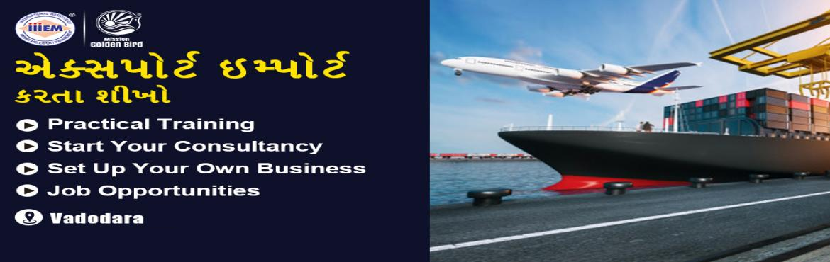 Book Online Tickets for Start and Set up Your Own Import and Exp, Vadodara. Suitable For -1. Any Graduate / MBA student willing to become Exporter / Importer. 2. Businessmen having their own shop/ factory/products Or willing to Export their own Products.3. Anyone willing to work in Export / Import