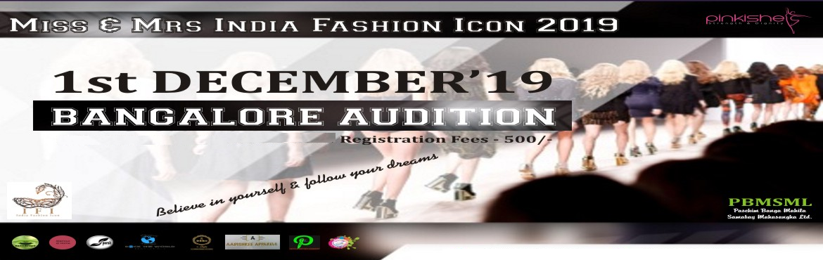 """Book Online Tickets for MISS AND MRS INDIA FASHION ICON 2019, Bengaluru. To achieve a change in attitude towards women and to make a positive difference to our society,""""MISS & MRS INDIA FASHION ICON 2019""""is a humble effort to Raise our Voice and stand for the safety of Women in our country. IFI"""