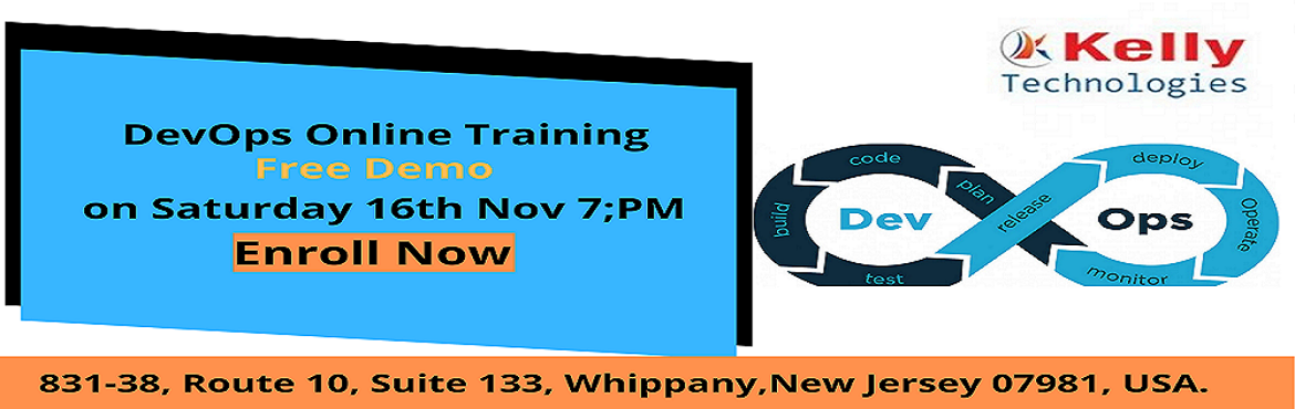 Book Online Tickets for Devops Online Training Free Demo , Hyderabad. Demand for DevOps Is High Which Is Key Component of Satisfying Customer and becoming agiler Take a Part in Free Demo on DevOps Technology on 16th November 2019 7; PM at Kelly Technologies  Most of the companies are rapidly adopting DevOps techn