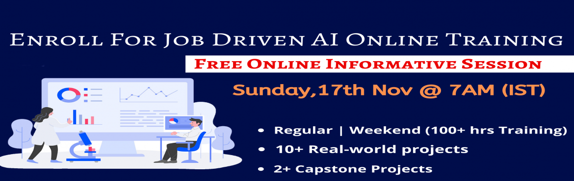 Book Online Tickets for Register For Free Interactive Webinar On, Hyderabad. Register For Free Interactive Webinar On Artificial Intelligence 17th Nov @ 7 AM (IST)- Headed By Analytics Experts From IIT & IIM (Get A Sneak-Preview To 'Career In AI') About The Event- Artificial Intelligence is the latest buzz wor