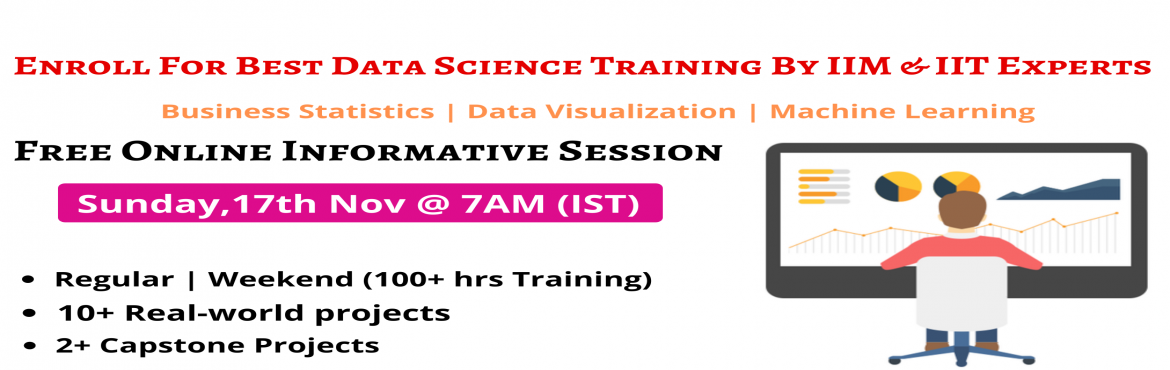 Book Online Tickets for Enroll For Free Interactive Webinar Sess, Hyderabad. Enroll For Free Interactive Webinar Session On Data Science 17th Nov @ 7 AM (IST) - By Analytics Experts From IIT & IIM (Get A Sneak-Preview To 'Career In Data Science') About The Event- Data Science is the latest buzz word in the pre