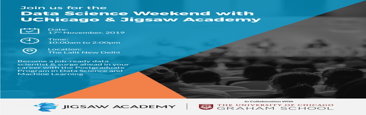 "Book Online Tickets for Machine Learning Master Class, New Delhi. Delhiites, don't miss out on the 'Data Science Weekend with UChicago & Jigsaw Academy'. We are very excited and are looking forward to meeting you for the Free Master Class on ""Machine Learning for Programmers & Non-Pr"
