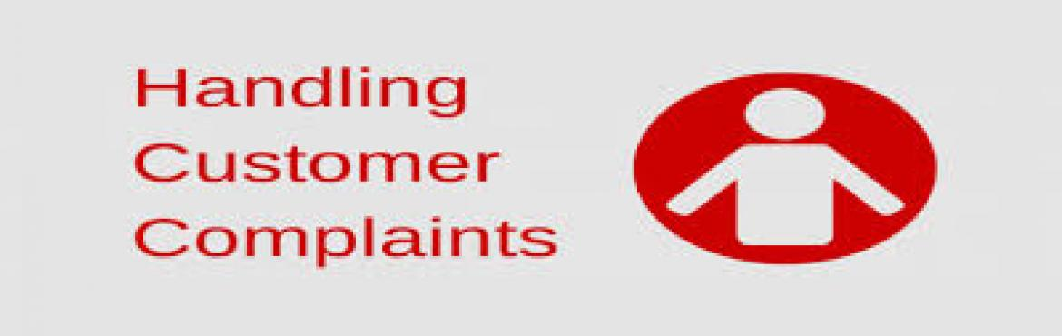 Book Online Tickets for Handling Customer Complaints, New Delhi. Effective customer complaint handling is one of the most important aspects of providing excellent customer service. Customers who complain are offering the organization a chance to identify and resolve problems, demonstrate excellent service, a