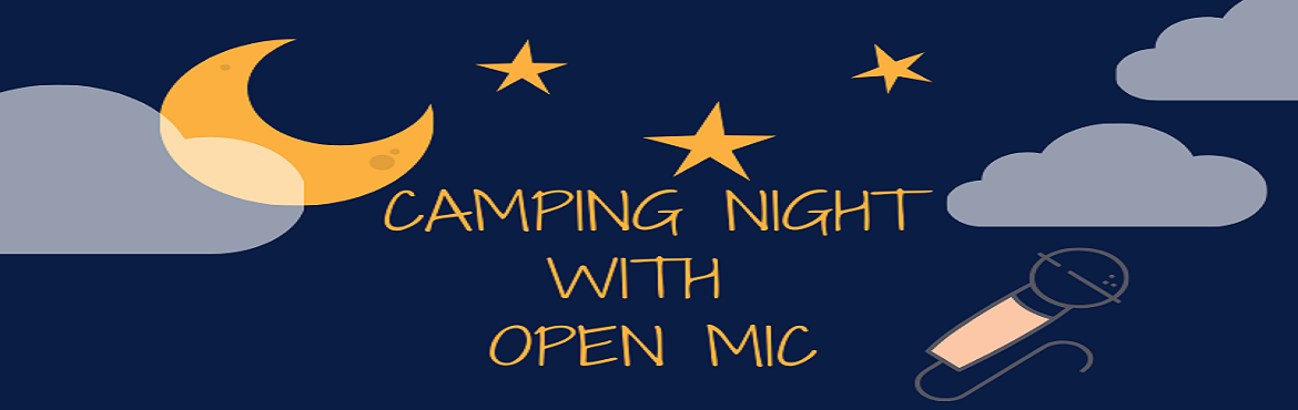 Book Online Tickets for Open Mic With Camping Night, Lonavala. I
