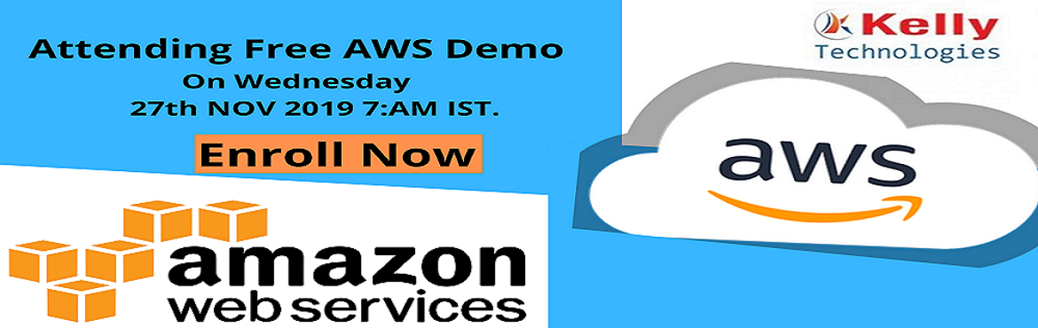 Book Online Tickets for Attending Free AWS Demo on 27th NOV 2019, Hyderabad. Kelly Technologies Launches AWS Certification Training Program to Show off the Need of Enterprise Customers Increase your Cloud Computing Seeking Mechanism by attending Free AWS Demo on 27th NOV 2019 (Wednesday) at Kelly Technologies @ 7:00 AM