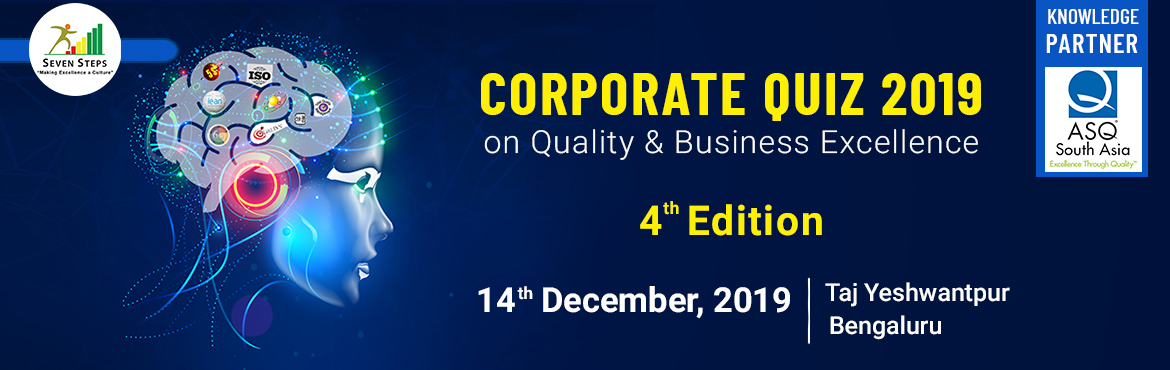 Book Online Tickets for Corporate Quiz 2019, Bengaluru.  It is a Team Quiz. Each team comprises of 2 members . The Quiz having 3 Stage. Preliminary round, Qualifier round(Semi Finals) and Grand Finale. The details of topics (BOK) is provided in the next section. The rounds include Multiple Choice question