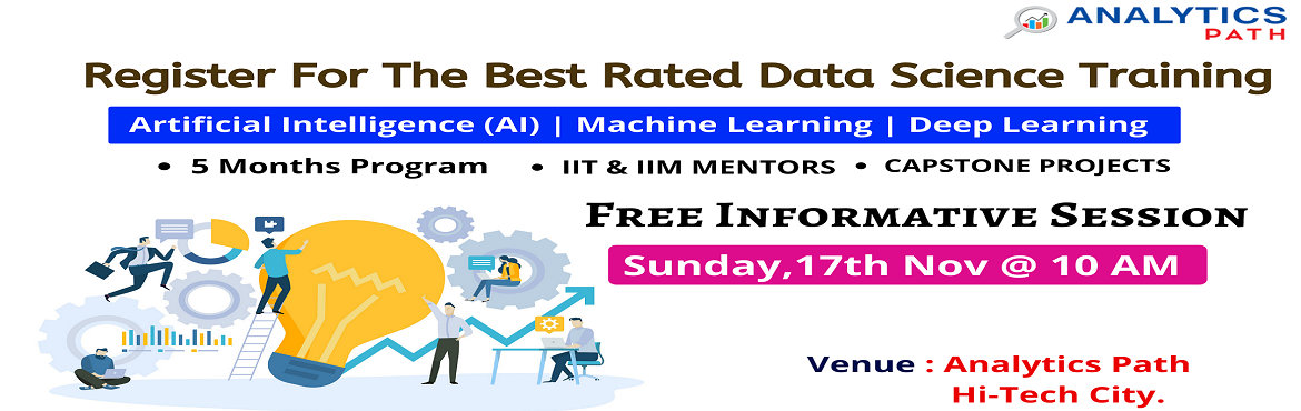 Book Online Tickets for Register For Data Science Free Interacti, Hyderabad. Register For Data Science Free Interactive Session On 17th Nov @ 10 AM By Analytics Path- A Sneak Preview To Career In Data Science  Overview:  In the current, IT world, Data scientist jobs are easy to find but tough to fill up. Data Scientists are c