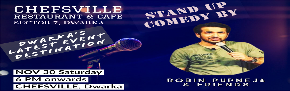 Book Online Tickets for Stand up Comedy by Robin Pupneja, New Delhi.  15 Minutes of Laughter everyday , reduces your risk of Obesity and Boosts your metabolism.So, Come in for a Hilarious and Healthy NIght.Entry starts at 6 PM, Saturday, 30th November,2019.  Stand-up comedyis acomicstyle