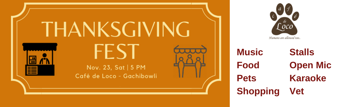 Book Online Tickets for Thanksgiving Fest, Hyderabad. A Fun filled Event for a cause! The Eventisone of the largest gathering of Animal Lovers in Hyderabad. Please contact us separately if you would like to put up a Stall during the event, we are expecting upwards of 100+ guests for th