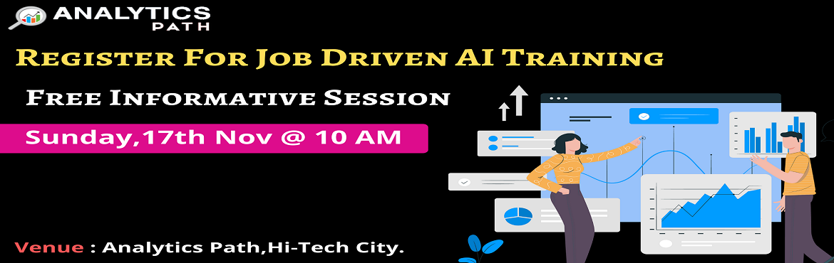 Book Online Tickets for Attend Free Artificial Intelligence Inte, Hyderabad. Attend Free Artificial Intelligence Interactive Session To Boost Your Analytics Career In 2019-By Analytics Path On 17th Nov, 10 AM, Hyderabad About The Interactive Session: Artificial intelligence is the first started venturing into automation and i