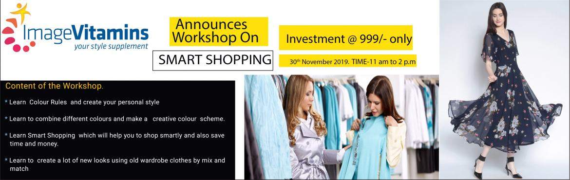Book Online Tickets for New You Workshop, Mumbai. Hi Friends Don\'t miss the opportunity to attend the 3 hours workshop on Smart Shopping Content of the Workshop. Learn Colour Rules and create your personal style Learn to combine different colors and make a creative color scheme. Learn Smart Shoppin