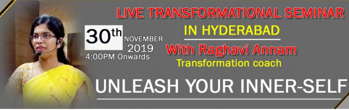 Book Online Tickets for UNLEASH YOUR INNER-SELF, Hyderabad. This Program is all about 1. Knowing what are your inner block that stops you from your growth 2. Identifying at what stage of your life did you attack by those blocks 3. Validating those at all the levels of your life journey 4. Regressi