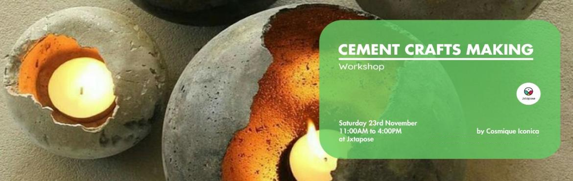 Book Online Tickets for Cement craft making, Hyderabad. Get down and dirty with this hands-on workshop! A fun and creative learning experience to make attractive crafts and daily use products from the versatile material, cement. This workshop will leave you wanting to experiment more with the substance!Br