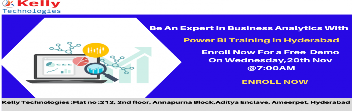 Book Online Tickets for Learn The Applications Of Power BI Techn, Hyderabad. Learn The Applications Of Power BI Technology With Kelly Technologies. Enroll For Free Demo Session On Wednesday, 20th nov@7AM, In Hyd About The Event- Aspirants who are willing to secure a career in the leading business analytics technology of