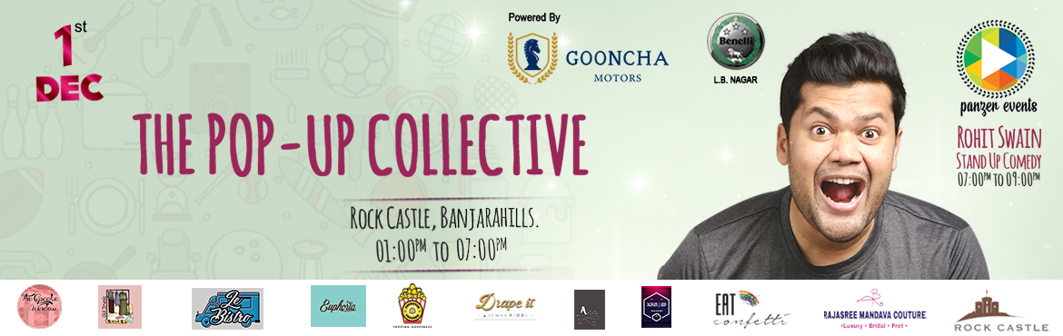Book Online Tickets for The Pop-Up Collective, Hyderabad. Flea   Stand-Up   Live Music A mélange of these three aspects brought forward like never before. A newcomer to the Events Scene in Hyderabad, Panzer Events brings you a curated flea market experience. So, come on down, experience the Flea of y