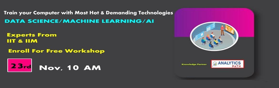 Book Online Tickets for Attend Data Science Free Workshop Sessio, Hyderabad. Attend Data Science Free Workshop Sessions To Kick Start Your Analytics Career In 2019-By Analytics Path. About The Event: Data Science is the perfect destination for all the career enthusiasts who are aiming towards securing their career in the futu