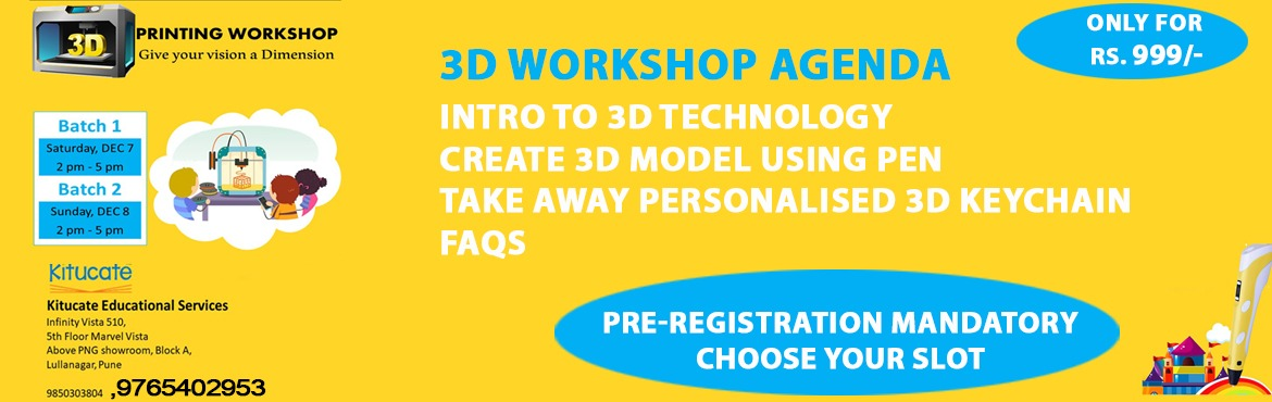 Book Online Tickets for 3d Printing Workshop , Pune. 3D printing is a process of making three dimensional solid objects from a digital file!  3D printing technique promotes active learning practices that compel active participation of the students.    It offers more room for interactive learning and ac